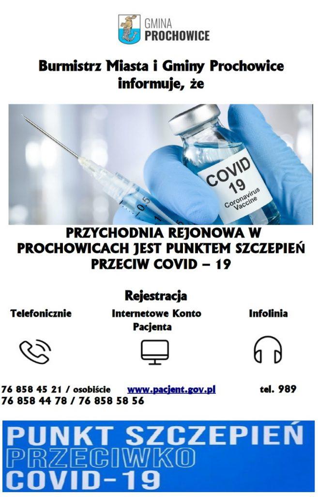 Plakat - Przychodnia Rejonowa w Prochowicach jest punktem szczepień przeciw COVID-19