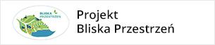 Informacje o projekcie Bliska Przestrzeń