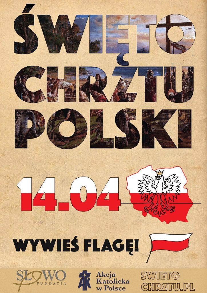 Świeto Chrztu Polski - plakat wywieś flagę