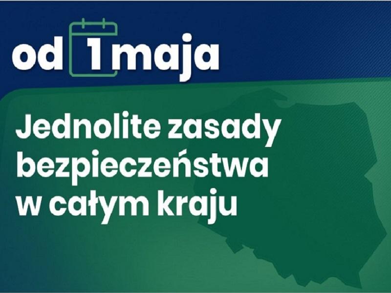 Od 1 maja jednolite zasady bezpieczeństwa w całym kraju